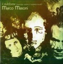 Il multiforme - CD Audio di Marco Masoni