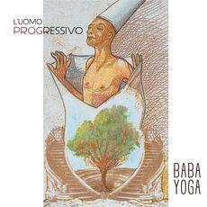CD L'uomo progressivo Baba Yoga