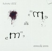 Emme alla emme - CD Audio di Roberta Vacca