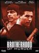Cover Dvd DVD Brotherhood of Murder. Linea di sangue