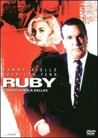 Locandina Ruby - Il terzo uomo di Dallas