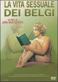 Locandina La vita sessuale dei belgi