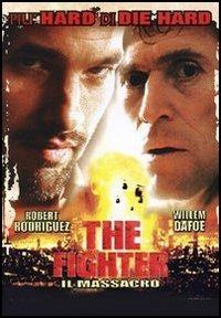 Locandina The Fighter. Il massacro