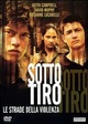 Cover Dvd DVD Sotto tiro