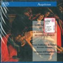 La Passione di Cristo secondo San Marco - CD Audio di Renato Capecchi,Lorenzo Perosi,Ennio Gerelli,Orchestra dell'Angelicum di Milano