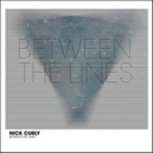 Between the Lines - Vinile 7'' di Nick Curly