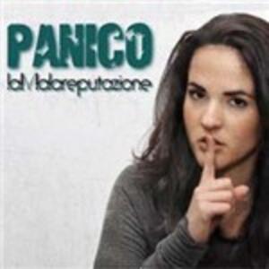 Panico - CD Audio di LaMalareputazione