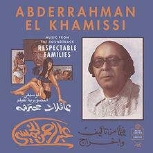 Music from the Soundtrack Respectable Families (Colonna sonora) - Vinile LP di Abderrahman El Khamissi