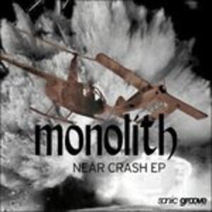Near Crash - Vinile 7'' di Monolith