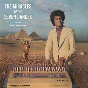 The Miracles of the Seven Dances - Vinile LP di Hany Mehanna