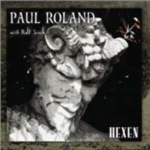 Hexen - Vinile LP di Paul Roland