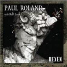 Hexen (With Ralf Jesek) - Vinile LP di Paul Roland