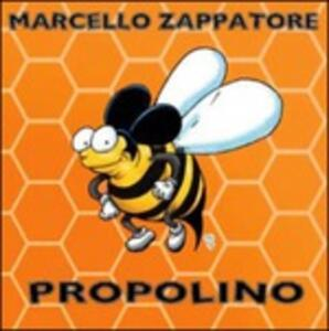 Propolino - CD Audio di Marcello Zappatore