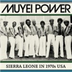 Sierra Leone in 1970s USA - Vinile LP di Muyei Power