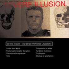 Deliberate Prefrontal Leucotomy - Vinile LP di Severe Illusion