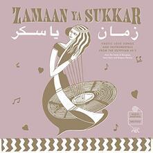 Zamaan Ya Sukkar - Vinile LP