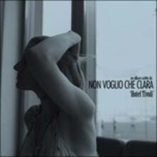 Hotel Tivoli - Vinile LP di Non voglio che Clara