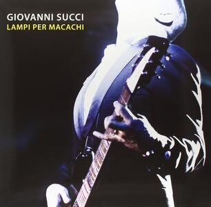 Lampi per Macachi - Vinile LP di Giovanni Succi
