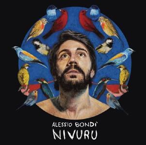 Nivuru - Vinile LP di Alessio Bondì