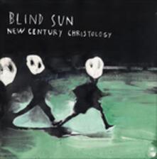 Blind Sun New Century Christology (Limited Edition) - Vinile LP di Stefano Pilia