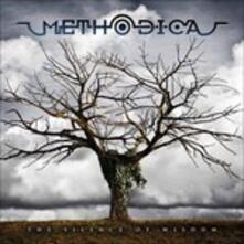 The Silence of Wisdom - Vinile LP di Methodica