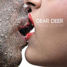 Chew-Chew - Vinile LP di Dear Deer