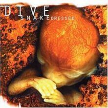 Snakedressed - Vinile LP di Dive