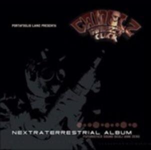 Nextraterrestrial Album - Vinile LP di Camelz Finnezza Click