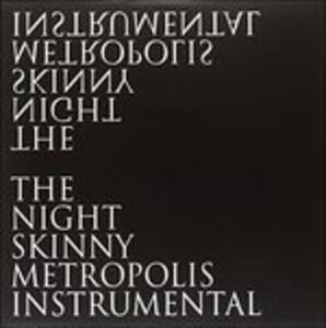 Metropolis Instrumental - Vinile LP di Night Skinny