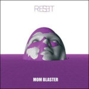 Reset - CD Audio di Mom Blaster