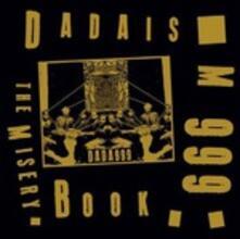 The Misery Book (Picture Disc - Gold Vinyl) - Vinile LP di Dadaism 999