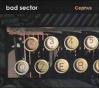 Cephus - CD Audio di Bad Sector
