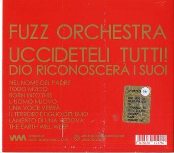 Uccideteli tutti! Dio riconoscerà i suoi - CD Audio di Fuzz Orchestra - 2