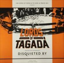 Lords of Tagadà - Vinile LP di Disquieted by
