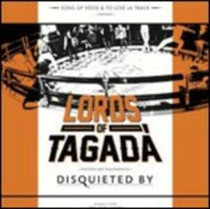 Lords of Tagadà - CD Audio di Disquieted by