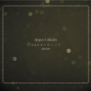 Dopo il diluvio - CD Audio di Goose