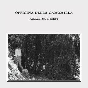 Palazzina Liberty - Vinile LP di Officina della Camomilla