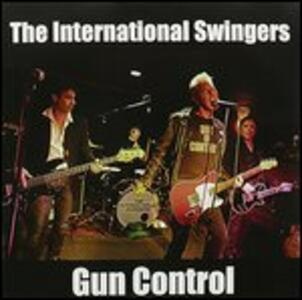 Gun Control - Vinile LP di International Swingers