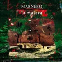 La Malora - Vinile LP di Marnero