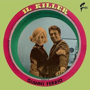 Il Killer (Colonna Sonora) - Vinile LP di Gianni Ferrio