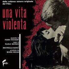 Una vita violenta (Colonna sonora) (180 gr. Limited Edition) - Vinile LP di Piero Piccioni