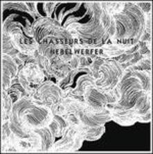 Nebelwerfer - Vinile LP di Les Chasseurs de la Nuit