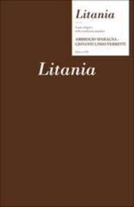 Litania (+ libro) - CD Audio di Giovanni Lindo Ferretti,Ambrogio Sparagna