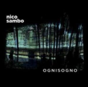 Ognisogno - CD Audio di Nico Sambo