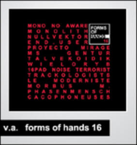 Forms of Hands 16 - CD Audio