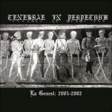La Genesi. 2001-2002 - Vinile LP di Tenebrae in Perpetuum