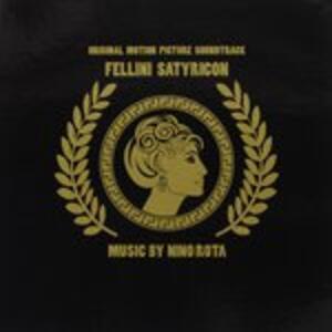 Fellini's Satyricon (Colonna Sonora) - CD Audio di Nino Rota