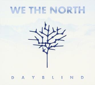 Dayblind - CD Audio di We the North