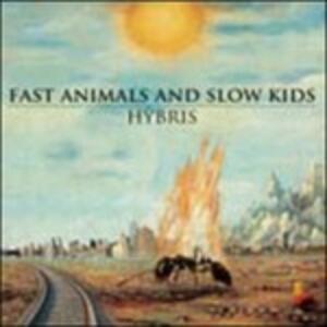 Hybris - Vinile LP di Fast Animals and Slow Kids