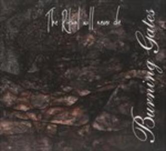 The Ritual Will Never Die - CD Audio di Burning Gates